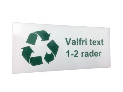 Återvinningsskylt med eget text